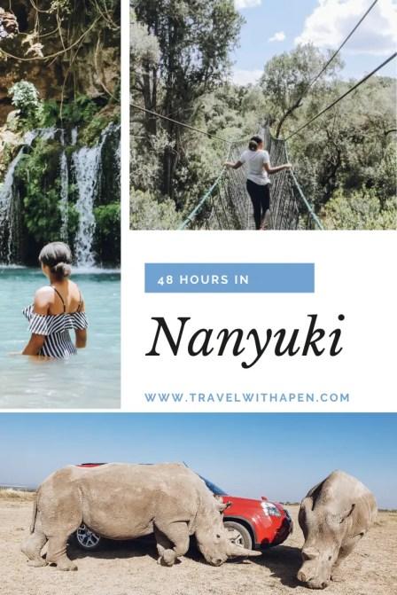 48 Hours in Nanyuki