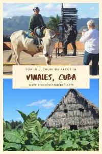 Top 10 lucruri de facut in Vinales, Cuba