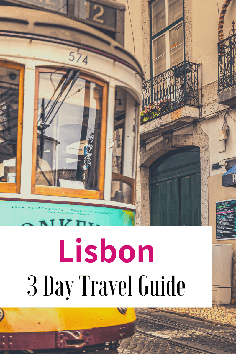 3 Day Lisbon Travel itinerary Guide