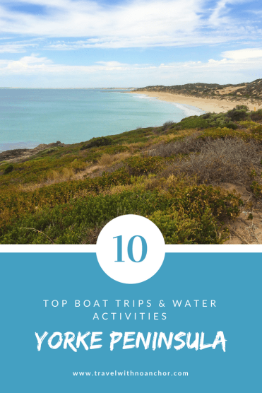 Find the 10 top Boat Trips and Water Activities in the gorgeous Yorke Peninsula, South Australia #yorkepeninsula #thingstodo #southaustralia #boattrips #watersports