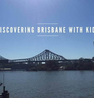 Our family Guide to Brisbane