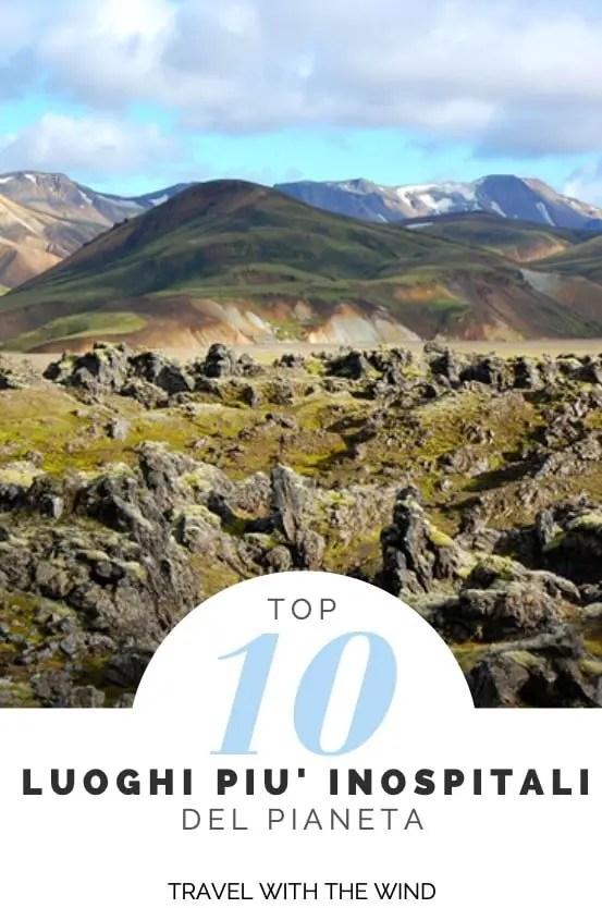 I 10 Luoghi più inospitali del pianeta