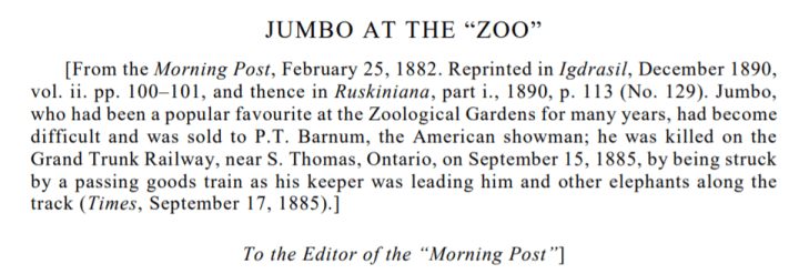 John Ruskin's Letter to the Editor of the Morning Post in 1882 about Jumbo the Elephant in London England