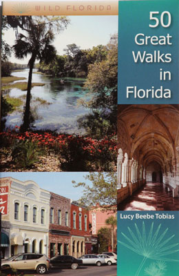 50 Great Walks in Florida by Lucy Tobias