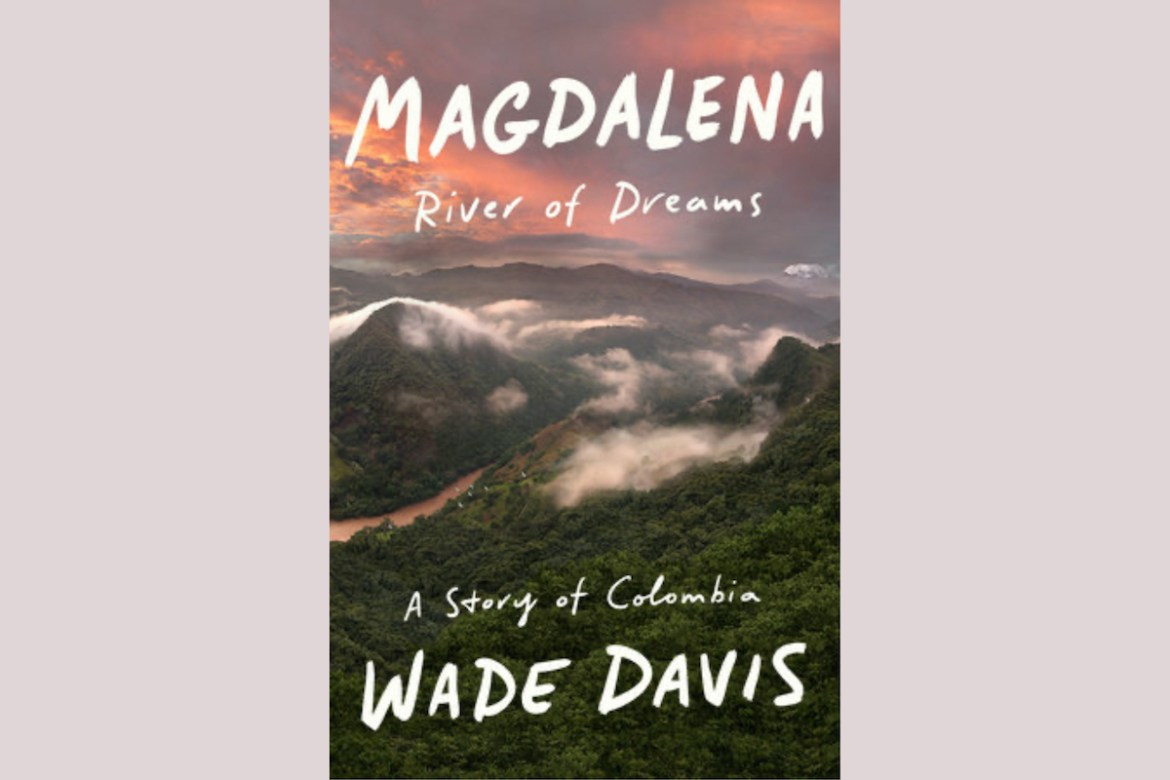 Wade Davis Magdalena Review