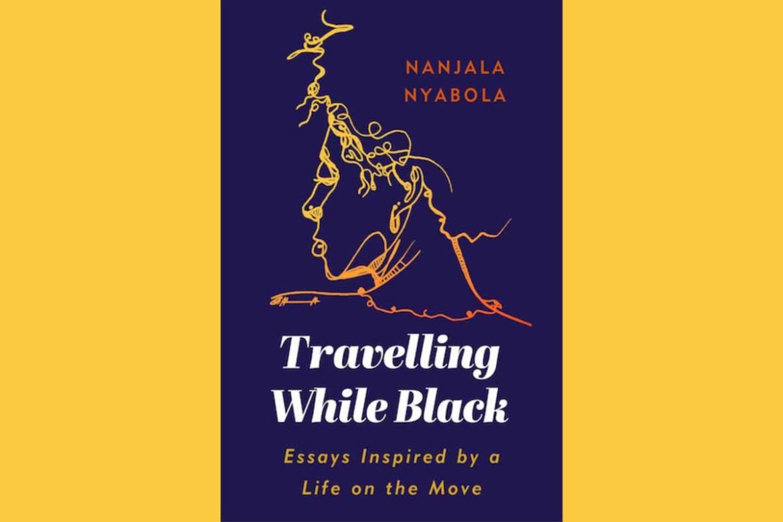 Nanjala Nyabola Travelling While Black