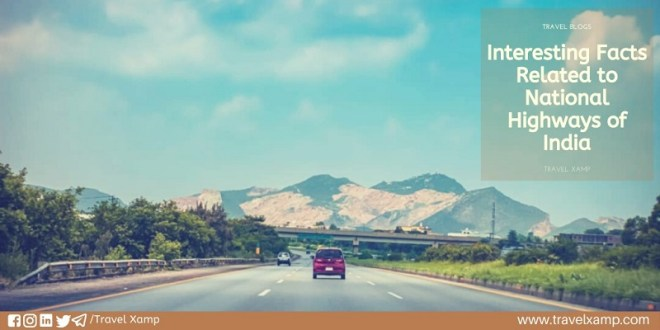 Interesting Facts Related to National Highways of India