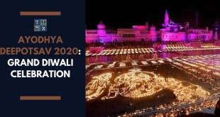 Ayodhya Deepotsav 2020: Grand Diwali Celebration