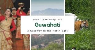 Guwahati: A Gateway to the North-east