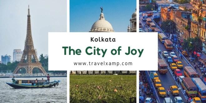 Kolkata: The City of Joy