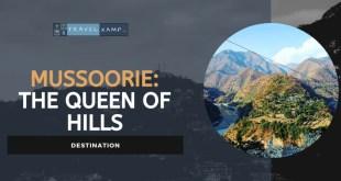 Mussoorie: The Queen of Hills