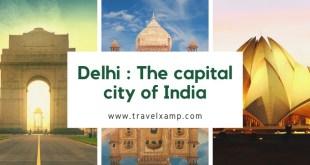Delhi: The capital city of India