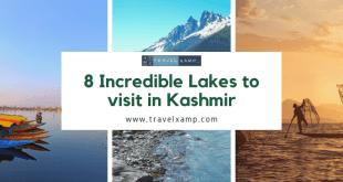 8 Incredible Lakes to visit in Kashmir