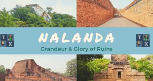 Nalanda: Grandeur & Glory of Ruins