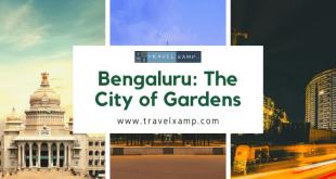 Bengaluru: The City of Gardens