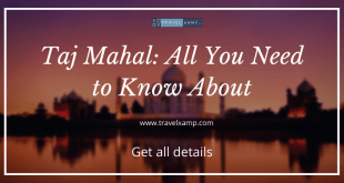 Taj Mahal: All You Need to Know About