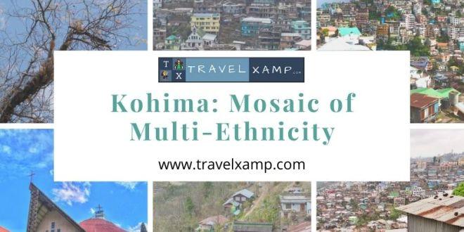 Kohima: Mosaic of Multi-Ethnicity
