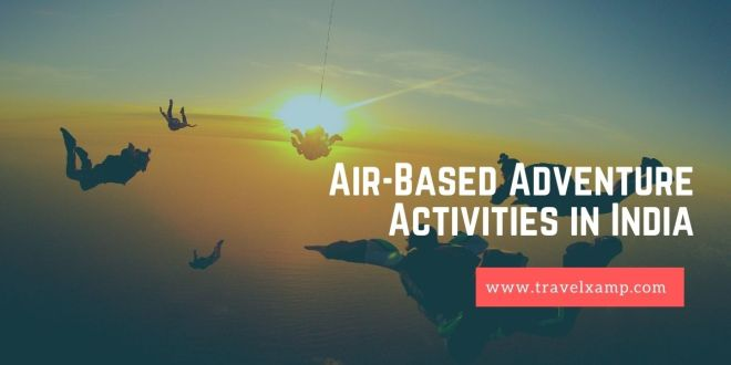Air-Based Adventure Activities in India