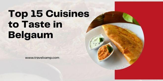 Cuisines to Taste in Belgaum