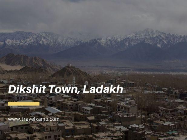 Dikshit Town, Ladakh