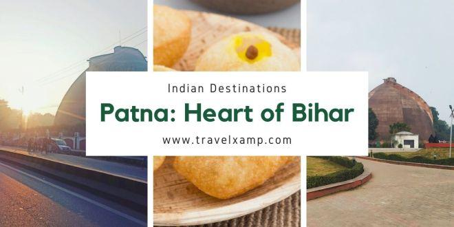 Patna: Heart of Bihar