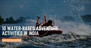 10 Water-Based Adventure Activities in India