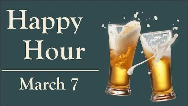 Happy Hour March 7 2018