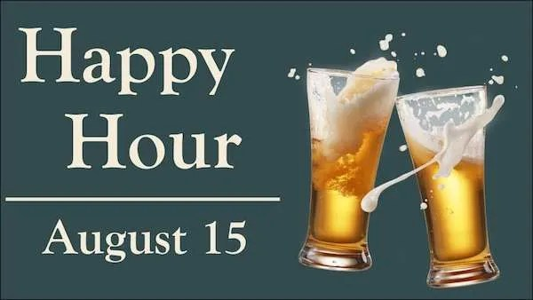 happy hour august 15 2018
