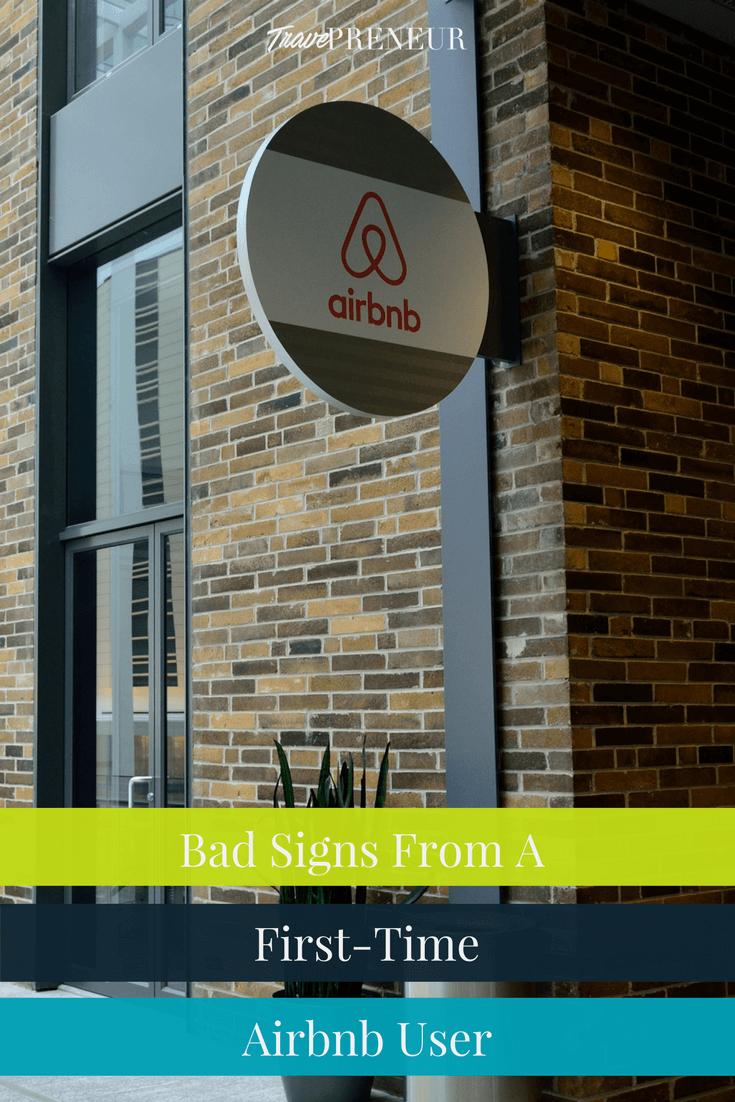 Bad Signs from a First-Time Airbnb User