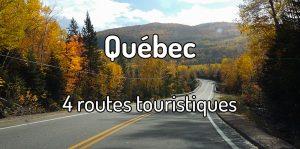 Routes touristiques au Québec