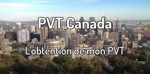PVT Canada - Obtention de mon PVT