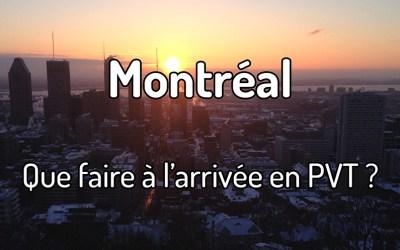 Que faire à l'arrivée à Montréal en PVT Canada ?