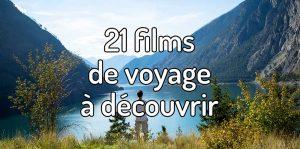 21 films de voyage à découvrir