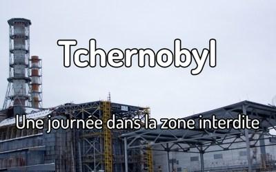 Comment voyager à Tchernobyl / Prypiat dans la zone interdite ?