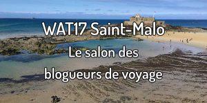 WAT17 Saint-Malo - Le salon des blogueurs de voyage