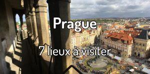 7 lieux à visiter à Prague en République Tchèque