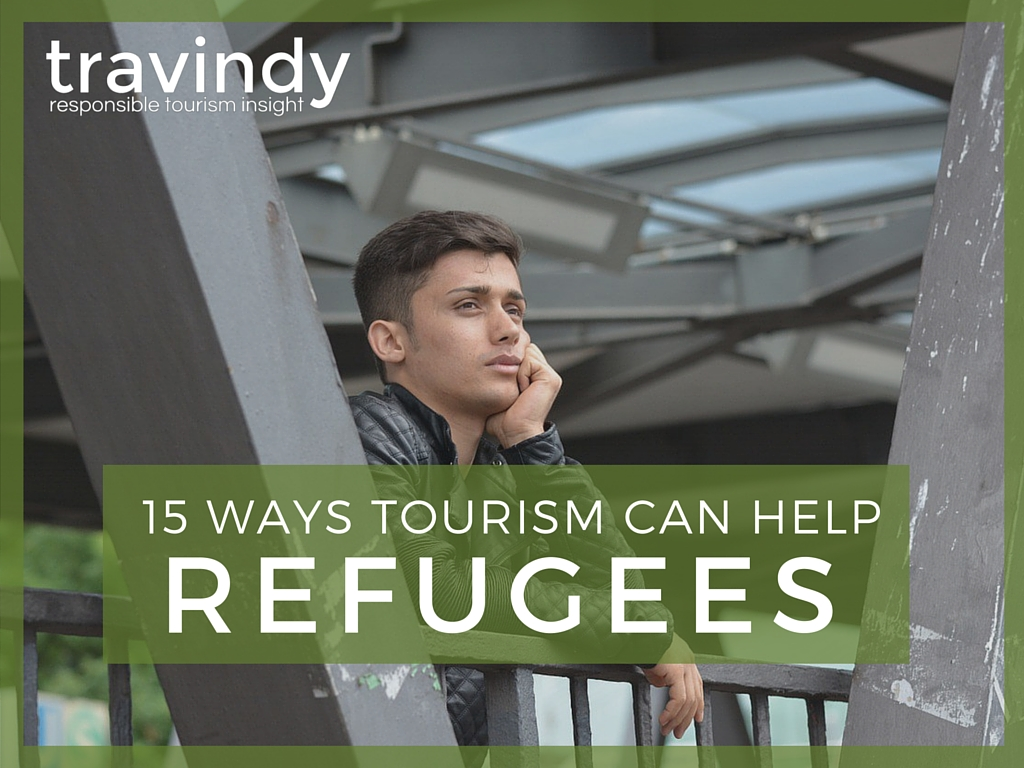 Ways tourism can help refugees