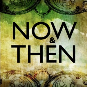 now-and-then