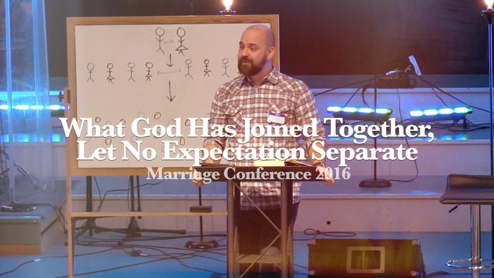 What God Has Joined Together, Let No Expectation Separate