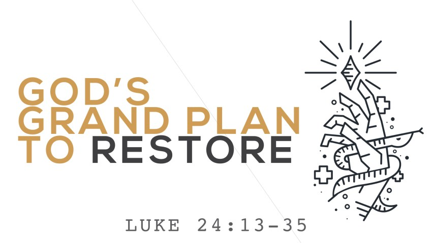 God's Grand Plan to Restore