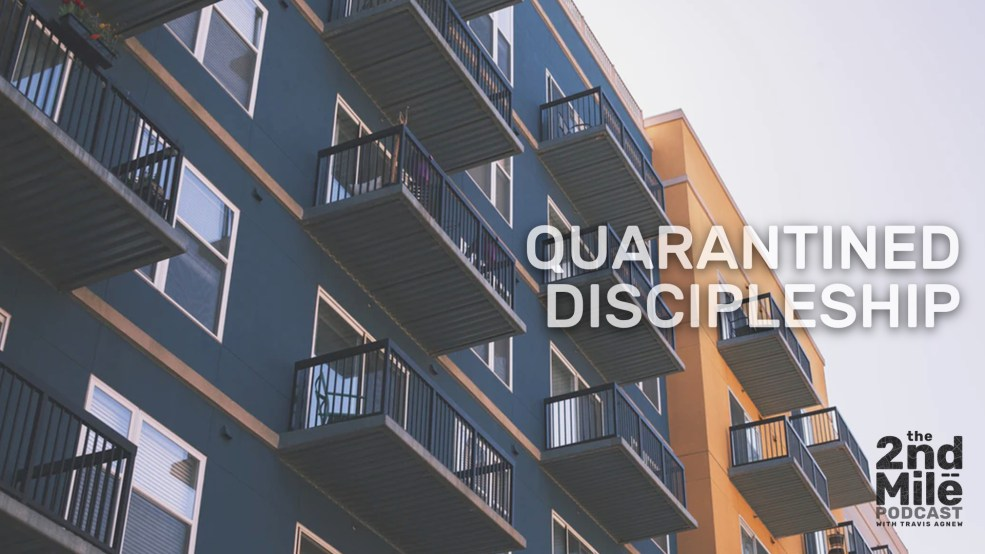 Quarantined Discipleship