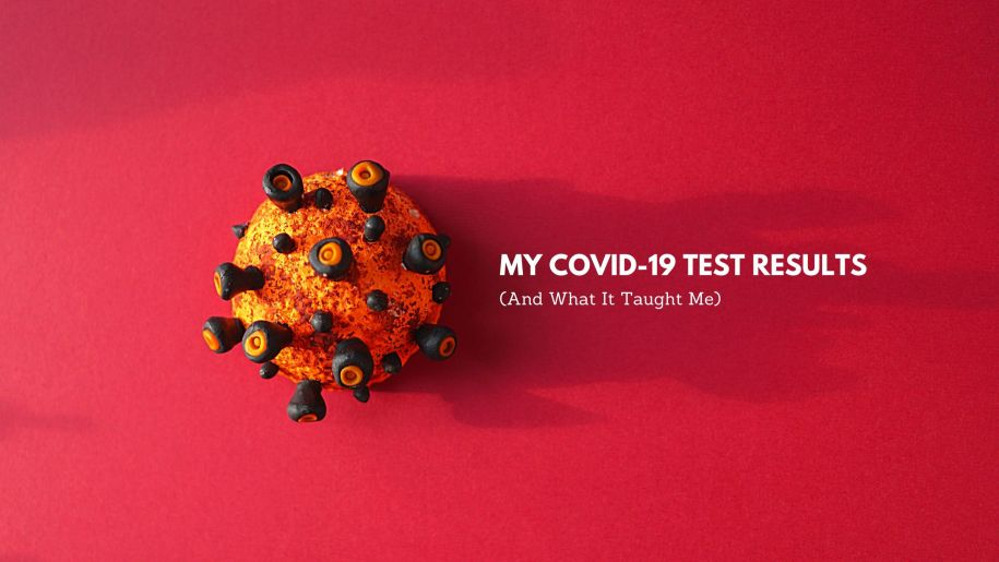 My COVID-19 Test Results