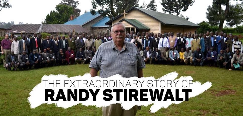 A Modern Missionary Hero, Bro. Randy Stirewalt