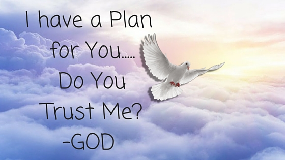 i-have-a-plan-for-you-do-you-trust-me-god