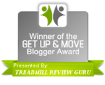 Get Up & Move Blogger Award By Treadmill Review Guru
