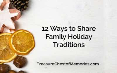 12 Ways to Share Family Holiday Traditions