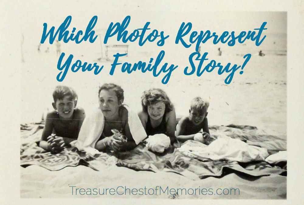 Which Photos Represent your Family Story?
