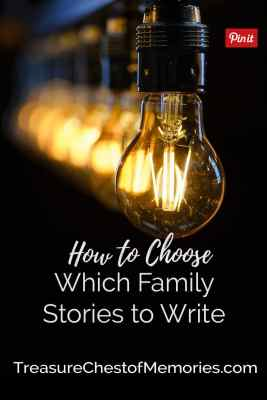 How to choose which family stories to write pinnable image with lightbulbs