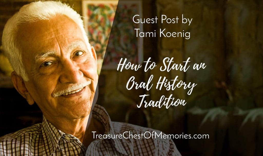 How to Start an Oral History Tradition