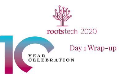 Rootstech 2020 Day 1 Re-Cap